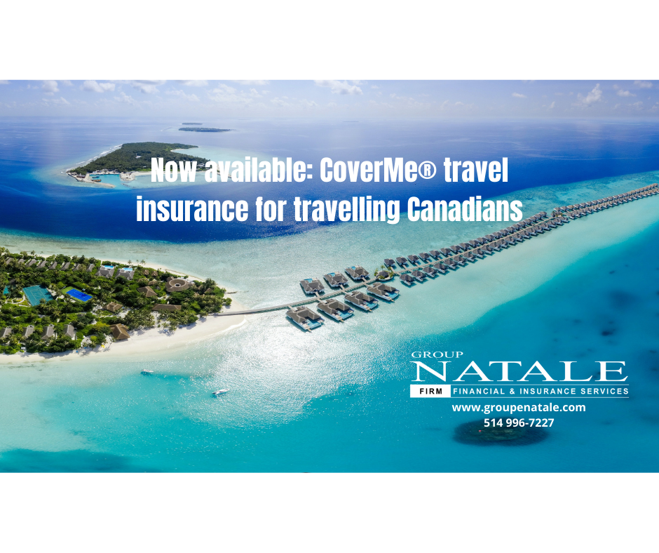 Now available: CoverMe® travel insurance for travelling Canadians