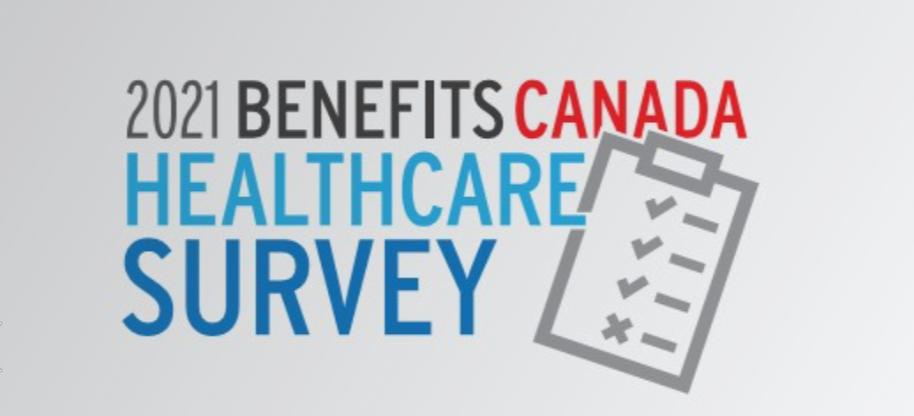2021 Benefits Canada Healthcare Survey